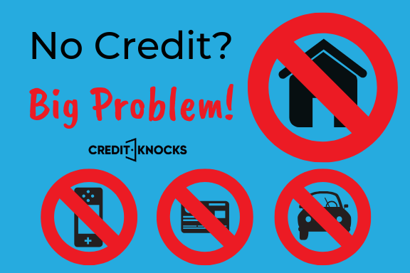 No Credit Big Problem Credit Knocks