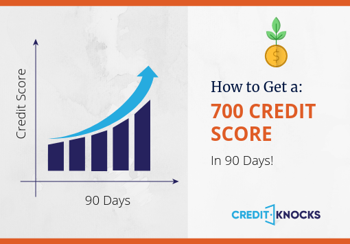 700 Credit Score in 90 Days