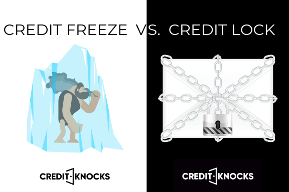 CREDIT FREEZE VS. CREDIT LOCK