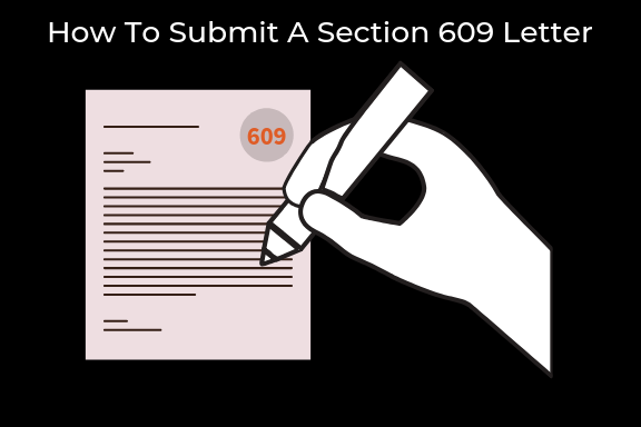 How To Submit A Section 609 Letter